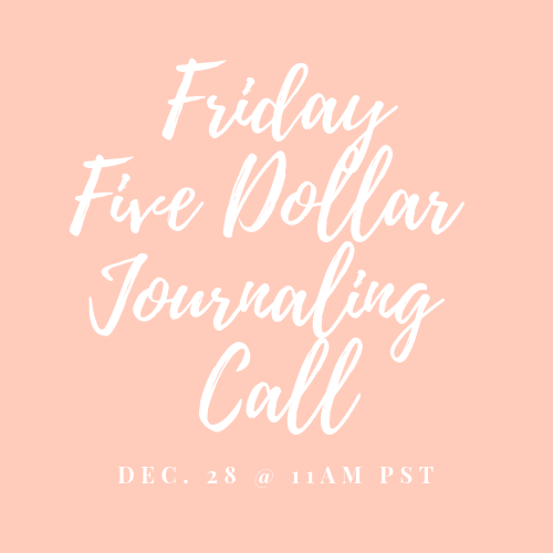 Friday Five Dollar Journaling Call Dec 28